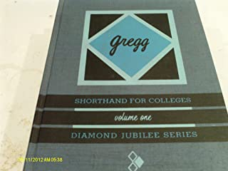 Gregg shorthand For Colleges volume One diamond jubilee Series
