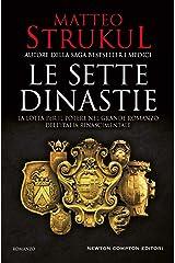 Le sette dinastie. La lotta per il potere nel grande romanzo dell'Italia rinascimentale (La saga delle sette dinastie Vol. 1) Formato Kindle