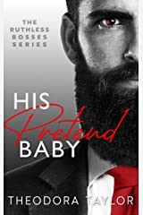 His Pretend Baby: 50 Loving States, Oregon (Ruthless Bosses Book 1) Kindle Edition