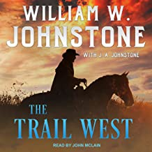 The Trail West: Trail West Series, Book 1