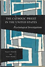The Catholic priest in the United States: Psychological investigations