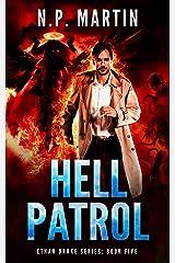 Hell Patrol (Ethan Drake Series Book 5) Kindle Edition