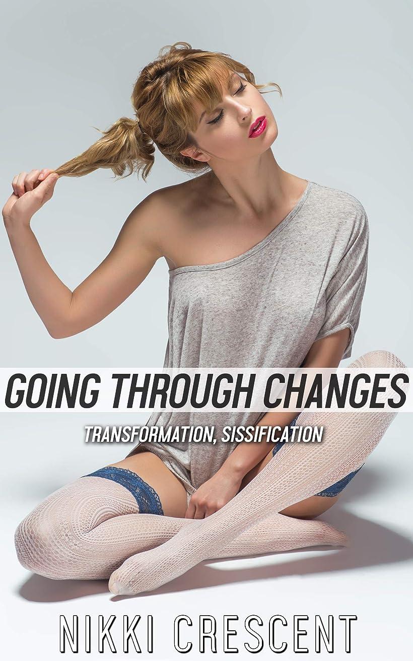 存在する真珠のようなアナログGOING THROUGH CHANGES: Transformation, Sissification (English Edition)