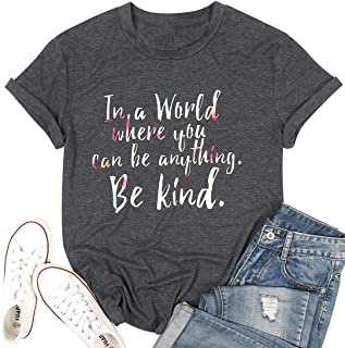 MAXIMGR in A World Where You Can Be Anything Be Kind T Shirt Women Be Kind Teacher Shirts Anti Bullying Mom Top Shirts