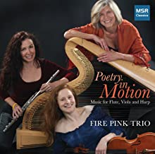 Poetry In Motion: Music for Flute, Viola, and Harp - Adrienne Albert, Sonny Burnette, Claude Debussy, Manuel Moreno-Buendia and Dan Locklair