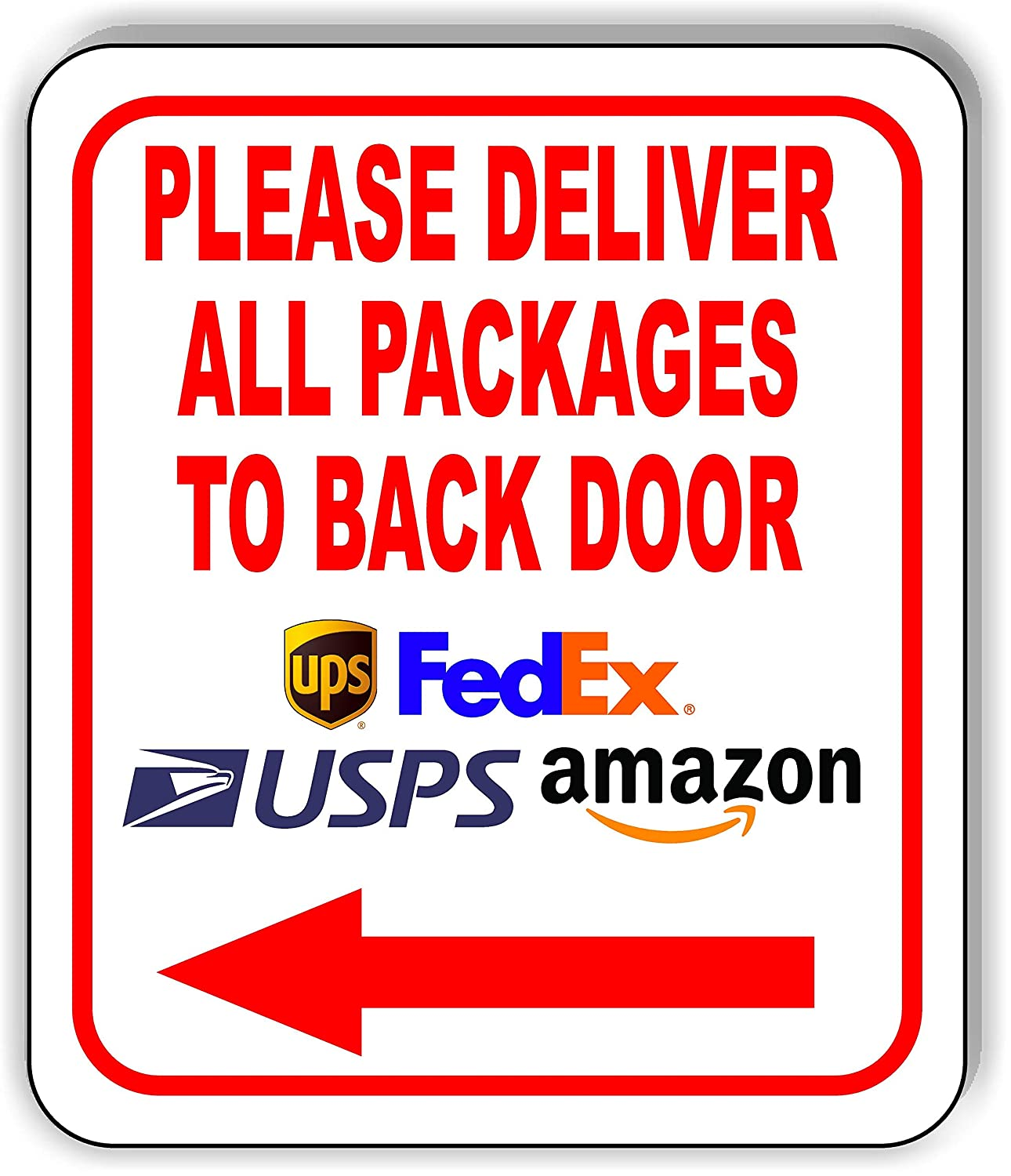 Please Deliver All Packages to Back Door Left Aluminum Composite Outdoor Sign 8.5
