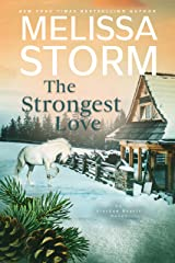 The Strongest Love: A Page-Turning Tale of Mystery, Adventure & Love (Alaskan Hearts Book 5) Kindle Edition