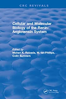 Cellular and Molecular Biology of the Renin-Angiotensin System (English Edition)