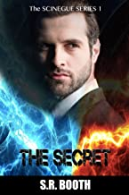 The Secret: Christian supernatural thriller (The Scinegue Series Book 1)