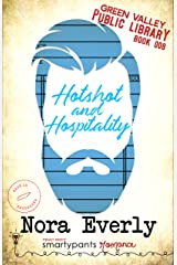 Hotshot and Hospitality: A Friends to Lovers Small Town Romance (Green Valley Library Book 8) Kindle Edition