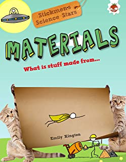 Materials: What Is Stuff Made From?