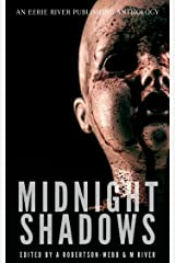 Midnight Shadows: Tales From the River Volume One Kindle Edition