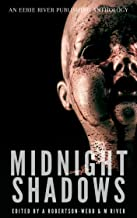 Midnight Shadows: Tales From the River Volume One