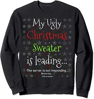 My Ugly Christmas Sweater Loading Funny Christmas Sweatshirt