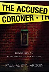The Accused Coroner (Fenway Stevenson Mysteries Book 7) Kindle Edition