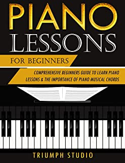 Piano Lessons For Beginners: Comprehensive Beginner'