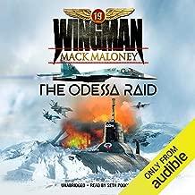 The Odessa Raid: The Wingman, Book 1