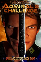 Admiral's Challenge (A Spineward Sectors Novel Book 8)