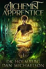 Alchemist Apprentice (The Alchemist Book 1) Kindle Edition
