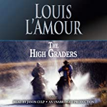 The High Graders: A Novel