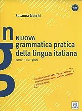 Nuova Grammatica Pratica Della Lingua Italiana (Esercizi, Test, Giochi E Soluzioni) - A1/B2