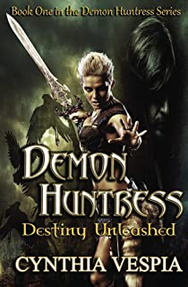Demon Huntress: Destiny Unleashed