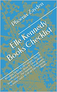 Elle Kennedy Books Checklist: Reading Order of Off Campus, Out Of uniform Series, Briar U Series, After hours series , The hunted, Small town scandals and List of all Elle Kennedy Books