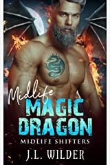 Midlife Magic Dragon (Midlife Shifters Book 7) Kindle Edition