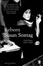 Reborn: Early Diaries, 1947-1963