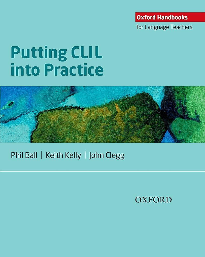 憤るアクション愛Oxford Handbooks for Language Teachers: Putting CLIL into Practice (English Edition)