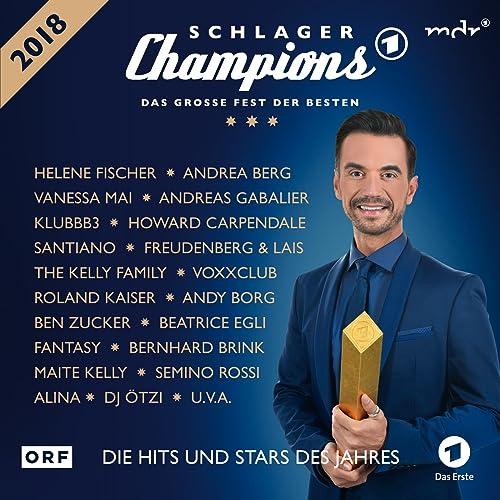 Schlager Champions 2018 Das Grosse Fest Der Besten Von Various