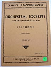 Orchestral Excerpts from the Symphonic Repertoire for Trumpet, Volume VII