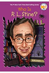 Who Is R. L. Stine? (Who Was?) Kindle Edition
