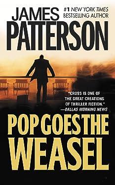 Pop Goes the Weasel (Alex Cross Book 5)