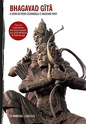 Bhagavad Gita: Con un commento del testo basato sul Gītā Bhāṣya di Rāmānuja