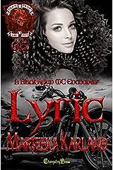 Changeling Encounter: Lyric (Black Reign MC .5): A Bones MC Romance Kindle Edition