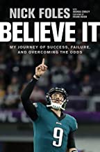 Believe It: My Journey of Success, Failure, and Overcoming the Odds PDF