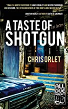 A Taste of Shotgun