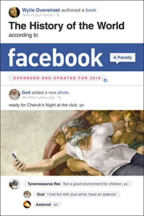 The History of the World According to Facebook, Revised Edition (English Edition)