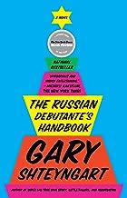 The Russian Debutante's Handbook: A Novel