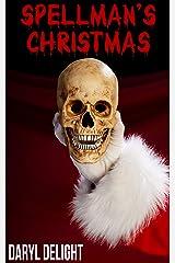 Spellman's Christmas (English Edition) Format Kindle