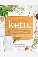 Keto: The Complete Guide to Success on The Ketogenic Diet, including Simplified Science and No-cook Meal Plans (Keto: The Complete Guide to Success on the Ketogenic Diet Series) Kindle Edition