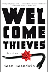 Welcome Thieves: Stories Kindle Edition