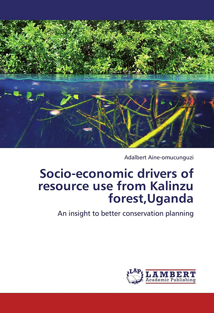 メナジェリーリングウミウシSocio-Economic Drivers of Resource Use from Kalinzu Forest, Uganda