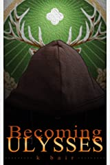 Becoming Ulysses: An Egodrive Prequel (The Ulysses Project) Kindle Edition