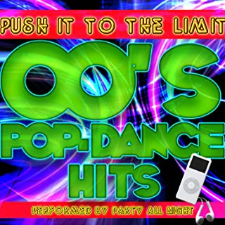 Push It to the Limit: 00's Pop-Dance Hits