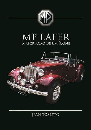 MP Lafer: A recriação de um ícone