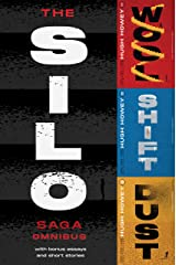 The Silo Saga Omnibus: Wool, Shift, Dust, and Sil0 Stories Kindle Edition