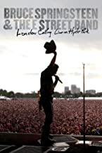 Bruce Springsteen and the E Street Band: London Calling Live in Hyde Park