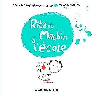 Rita et Machin à l'école (French Edition)